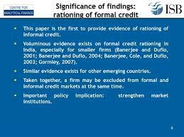 Formal Credit And Informal Credit ppt sankar de manpreet singh centre for analytical finance centre