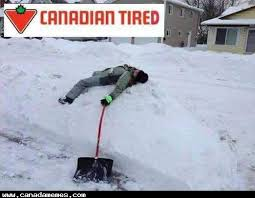 Canada Snow Meme - how i m feeling right now after shoveling snow canada memes