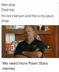 Pawn Star Meme - 25 best memes about pawn star memes pawn star memes pawn