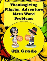 thanksgiving pilgrim math word problems for 4th grade common