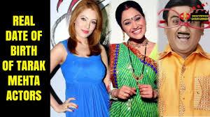 real date of birth of tarak mehta ka ooltah chashmah actors part 1