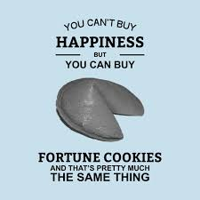 where can you buy fortune cookies you can t buy happiness but you can buy fortune cookies fortune