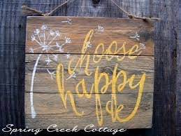 rustic signs plank signs choose happy home and living
