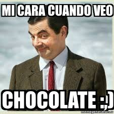 Chocolate Meme - meme mr bean mi cara cuando veo chocolate 21467622