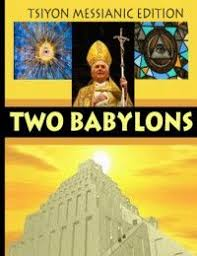 two babylons 34 best the two babylons images on the two religion