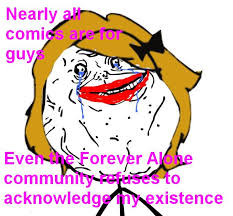Forever Alone Girl Meme - forever extra alone forever alone know your meme