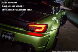 custom led tail lights car shop glow s2000 ap2 led taillights ver 3 final form usa