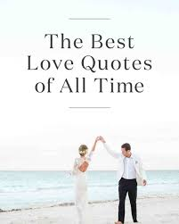 wedding quotes literature the 20 best quotes of all time martha stewart weddings