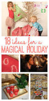 18 ideas for a magical holiday