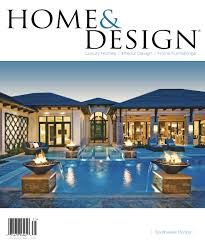 home u0026 design magazine 2017 southwest florida edition by anthony