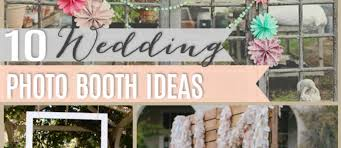 photo booth wedding 10 diy wedding photo booths the girl creative