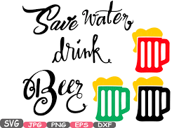 drink svg save water drink beer silhouette svg cutting files digital clip