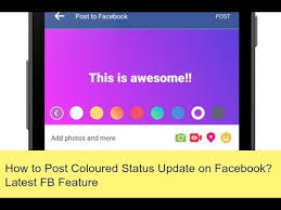 fb update how to post coloured status update on facebook latest fb feature