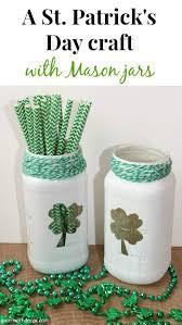 green with decor u2013 a st patrick u0027s day craft with mason jars