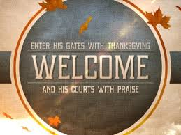 thanksgiving praise welcome centerline new media worshiphouse