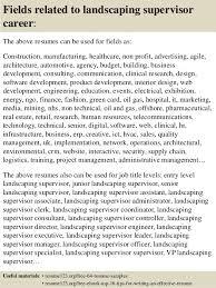 Landscaping Job Description For Resume top 8 landscaping supervisor resume samples
