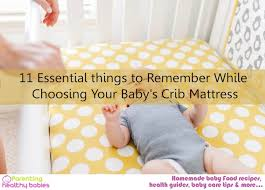 Buying Crib Mattress 11 Essential Things To Remember While Choosing Your Baby S Crib