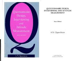 questionnaire design questionnaire design interviewing and attitude measurement