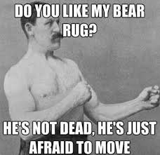 Manly Memes - the 25 best overly manly man memes grumpy sloth