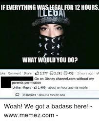 Badass Memes - 25 best memes about we got a badass we got a badass memes