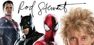 rod stewart batman superman spider man song