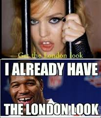 Get The London Look Meme - london look meme by aproblemlikeria memedroid