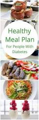 best 25 diabetic meal plan ideas on pinterest diabetic menu