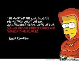 Bart Simpson Meme - wise words from bart simpson by indio meme center