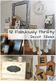 thrifty blogs on home decor 12 fabulously thrifty decor ideas thrifty decor thrift and decorating
