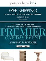 Free Shipping Pottery Barn Pottery Barn Kids E X T E N D E D Premier Event Free Shipping