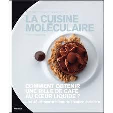 fnac livres cuisine la cuisine moléculaire broché cazor julien attard achat