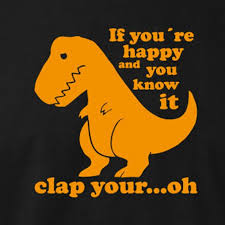 t rex happy and you it if you re happy and you it fractalthoughts