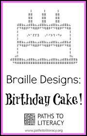braille designs birthday cake paths to literacy