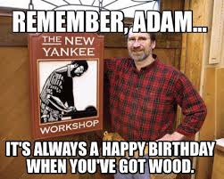 Funny Birthday Memes Tumblr - happy birthday adam wishes quotes messages cake memes songs