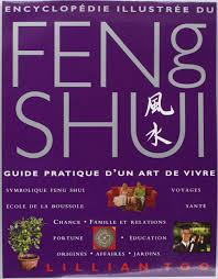 feng shui guide amazon fr encyclopédie illustrée du feng shui guide pratique d