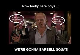 Squat Meme - top 10 reasons not to barbell squat the dream lounge