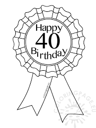 printable ribbon printable award ribbon 40 birthday coloring page