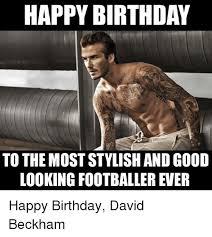 Best Happy Birthday Meme - 25 best memes about happy birthday david happy birthday
