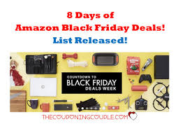 amazon black friday days 8 days of amazon black friday deals list now released