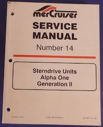 mercruiser service manual number 14 sterndrive units alpha one