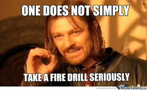 Fire Drill Meme - boromir and fire drills by dorumagesu meme center