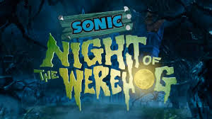 sonic unleashed night of the werehog youtube