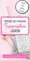Design Works At Home Work At Home Transcription Jobs Todays Work At Home Mom