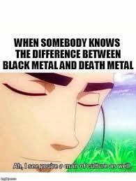 Black Metal Meme Generator - man of culture imgflip on black metal meme generator broxtern