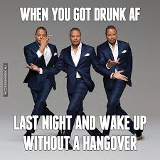 Hangover Meme - when you got drunk af last night and wake up without a hangover