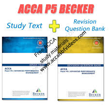 acca p5 becker study materials 2017 free acca study materials