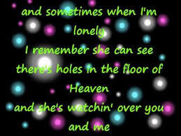holes in the floor of heaven steve wariner lyrics via youtube