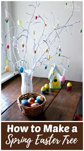 how to make an easter tree centerpiece rhythms of play
