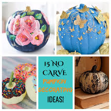 No Carve Pumpkin Decorating Ideas Geeks And Glitter No Carve Pumpkin Decorating Ideas