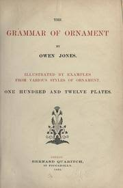 the grammar of ornament 1868 edition open library